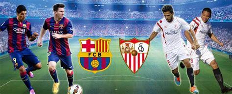 Barcelona Vs Sevilla  Spanish La Liga  – Preview, Online ...