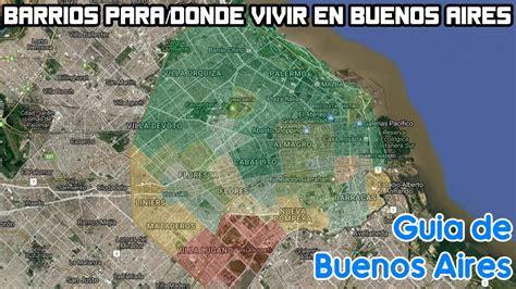 Barrios para/donde vivir en Buenos Aires  Si no eres ...