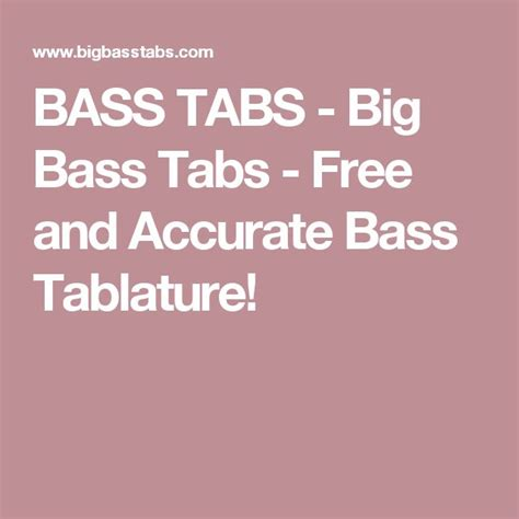 BASS TABS   Big Bass Tabs   Free and Accurate Bass ...