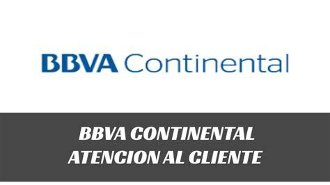 BBVA Banco Continental 〖 Atención al Cliente 〗Teléfono Oficial