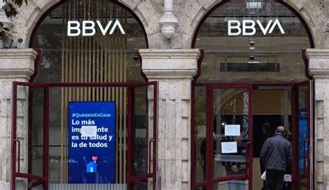 BBVA inicia su desescalada con la apertura esta semana de ...