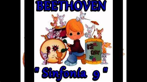 BEETHOVEN : Himno de la alegría  Sinfonía 9  Para mi bebé ...