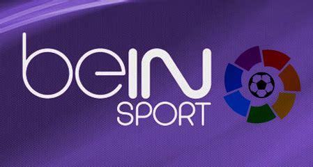 Bein Sports LA LIGA En Vivo por Internet   TV Porinternet ...