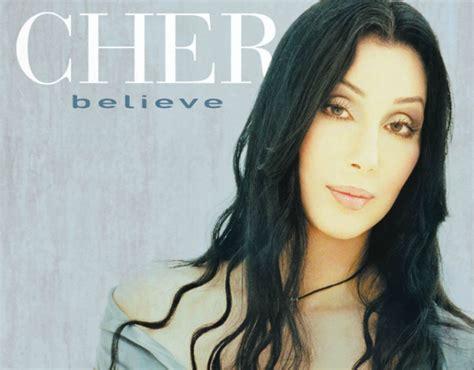 Believe , de Cher, cumple 15 años | CromosomaX