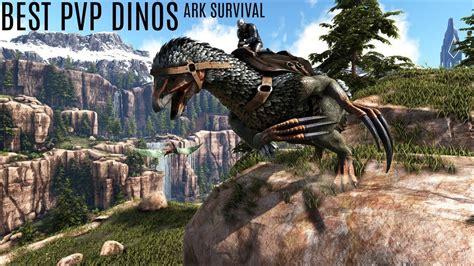 BEST 5 ANIMALS FOR PVP   ARK Survival Evolved    Med Large ...