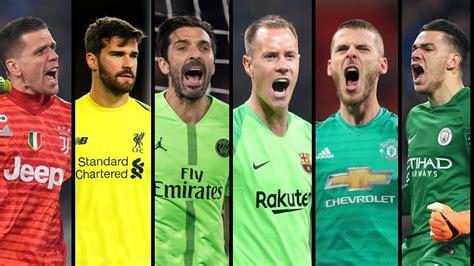 Best Goalkeeper 2019 Saves Mix Stegen • De Gea • Buffon ...