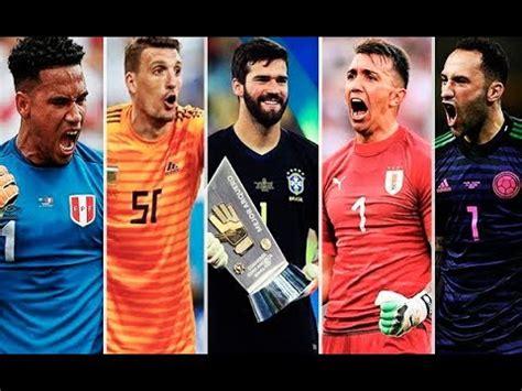 Best Goalkeeper Saves   Copa America 2019   HD   YouTube