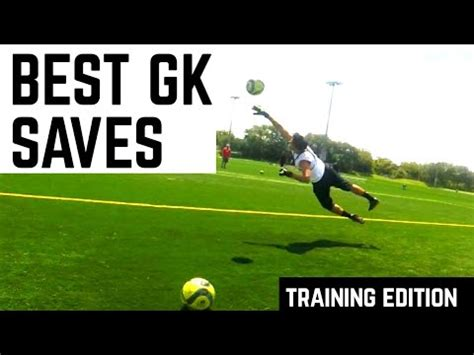 Best Goalkeeper Training Highlights!   YouTube