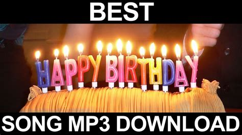 Best Happy Birthday Song Mp3 Free Download   YouTube