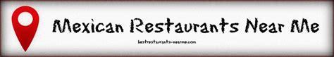 Best Mexican Restaurants Near Me