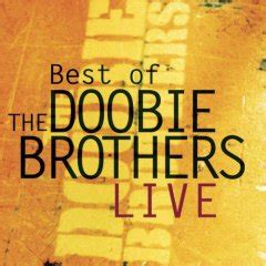 Best of The Doobie Brothers Live   Wikipedia