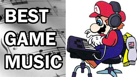 Best Video Game Music   YouTube