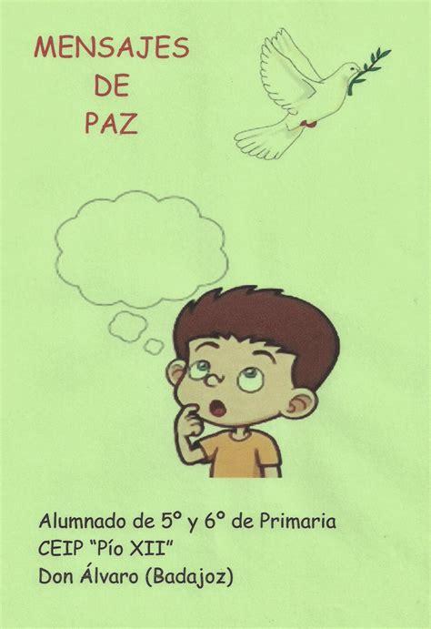 bibliotecadonalvaro: Mensajes sobre la Paz escritos por niñ@s