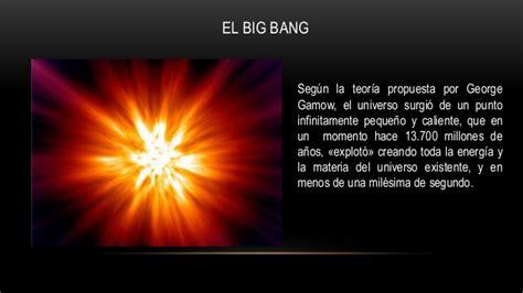 Big bang y la evolucion del Universo