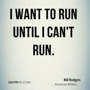 Bill Rodgers Quotes | QuoteHD