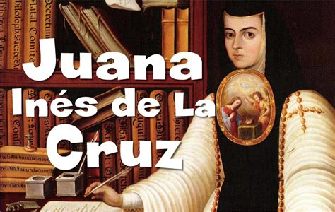 BIOGRAFÍAS CORTAS  Sor Juana Inés de La Cruz : Monja y ...