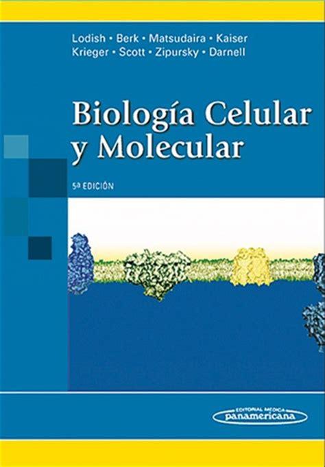 Biología Celular y Molecular   Lodish   5 Edicion ...