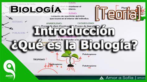 Biología   Introducción ¿Qué es la Biología?   YouTube