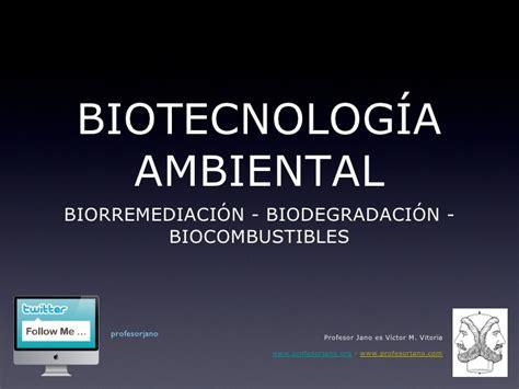 Biotecnología ambiental ppt