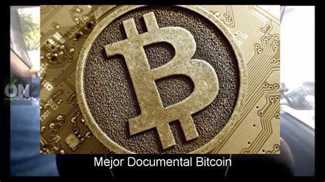Bitcoin en Español | El mejor documental sobre el Bitcoin ...