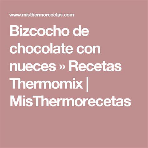 Bizcocho de chocolate con nueces  con imágenes  | Recetas ...