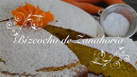Bizcocho de Zanahoria esponjoso con Thermomix   Carrot ...