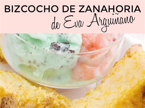 Bizcocho de Zanahoria Eva Arguiñano   Bizcocho de ...