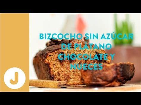 BIZCOCHO SIN AZÚCAR DE PLÁTANO, CHOCOLATE Y NUECES  Juan ...