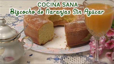 Bizcocho   Torta de Naranjas Sin Azucar, apto para ...