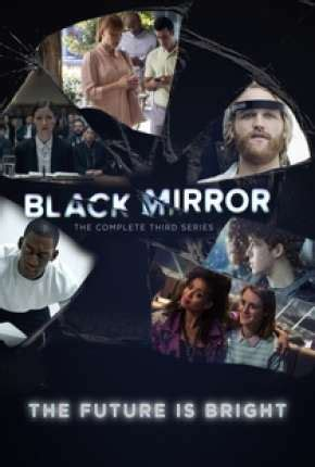 Black Mirror   3ª Temporada Completa  2016  Dublada ...