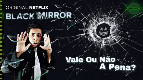 Black Mirror 4° Temporada   Crítica Vale ou não a pena ...