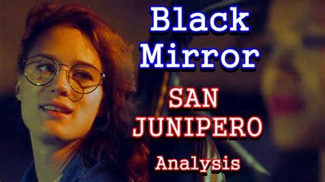 Black Mirror Analysis: San Junipero   YouTube