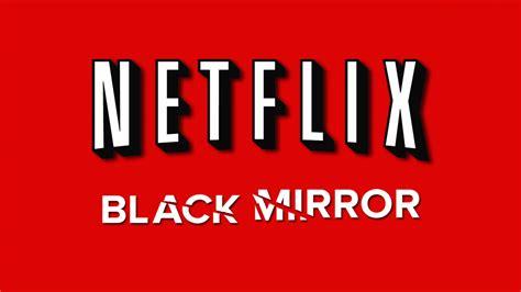 Black Mirror  se pasa a Netflix