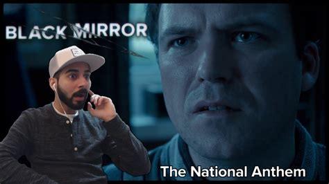 Black Mirror   Season 1 Episode 1 REACTION!  The National ...