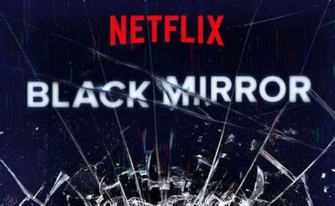 Black Mirror  vuelve a Netflix: lista de capítulos de la ...