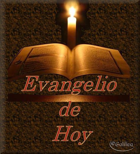 Blog Católico Gotitas Espirituales : EL EVANGELIO DE HOY