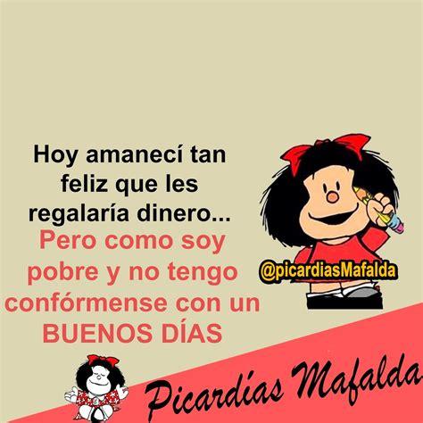 Blog de imagenes con frases. | Imagenes de mafalda, Frases ...