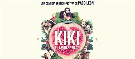 Blog Publicidad en cines: KIKI el amor se hace