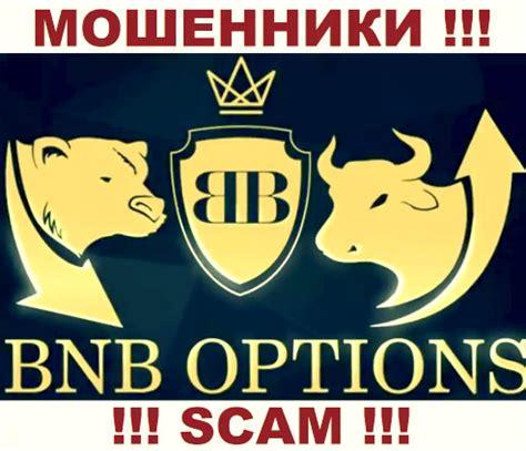 BNB Options   это ОБМАНЩИКИ !!! Интернет разводилы ...