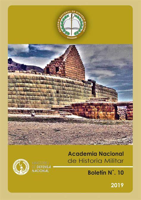 Boletín 10 de la Academia Nacional de Historia Militar by ...