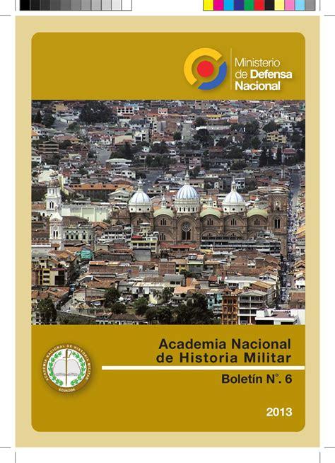 Boletín 6 de la Academia Nacional de Historia Militar by ...