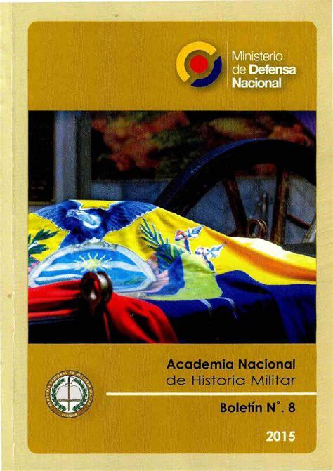 Boletín 8 de la Academia Nacional de Historia Militar by ...