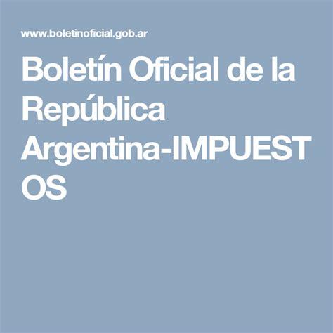 Boletín Oficial de la República Argentina | Boletin ...