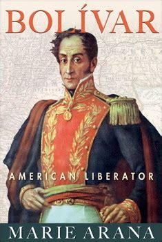 Bolívar, nueva biografía | Clionauta: Blog de Historia