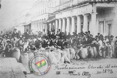 BOLIVIA DE ANTAÑO: Revolucion Liberales del 1899