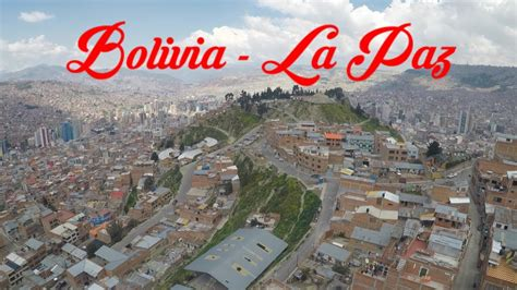 Bolivia   La Paz: Una ciudad de altura  #1   YouTube