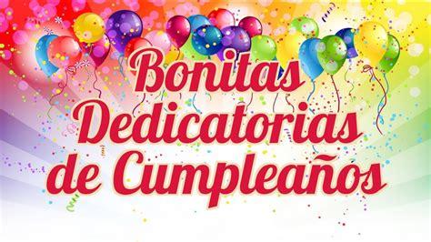 Bonitas Dedicatorias de Cumpleaños frases felicitaciones ...