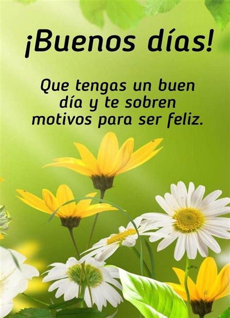 Bonito dia  con imágenes  | Gifts de buenos dias, Buenos ...