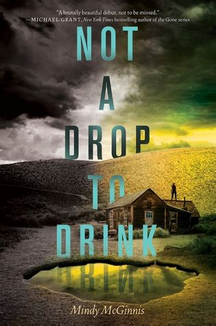 Book Review: Not a Drop to Drink by Mindy McGinnis   The ...