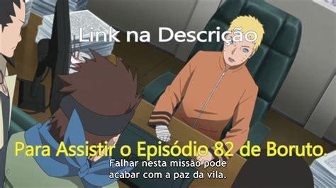 Boruto Episódio 82 Legendado Pt Br   YouTube
